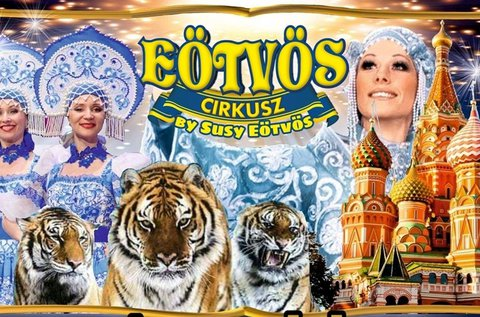 Belépő a világhírű Eötvös Cirkusz gálaműsorára