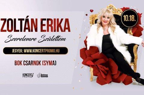 Zoltán Erika szuperkoncert  SYMA Csarnokban