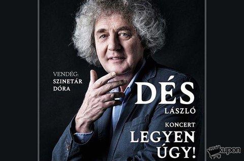Jegyek Dés László Legyen úgy! című koncertjére