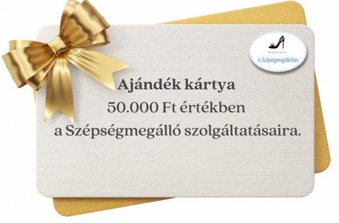 Szépítő szolgáltatások 50.000 Ft értékben