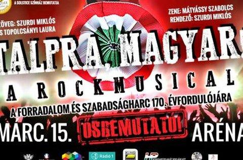 Belépő a Talpra, Magyar! rockmusicalre