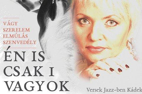 Belépő Kádek Heny verses jazz estjére
