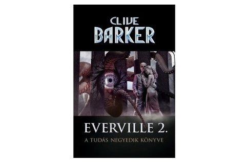 Szerezd meg Clive Barker Everville 2. című könyvét!