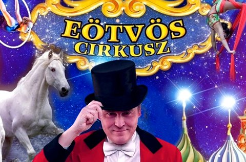 A Moszkva Cirkusz sztárjai az Eötvös Cirkuszban